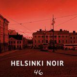 Helsinki Noir 46