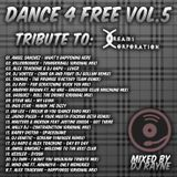 Dance4Free Vol.5 Tribute to Dreams Corporation (Mixed by Dj Rayne)
