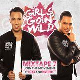 Girls Goin' Wild 7 by Diaz & Bruno