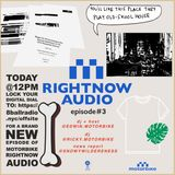 RIGHTNOW AUDIO EP.3
