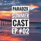 SUMMERCAST - EP#02