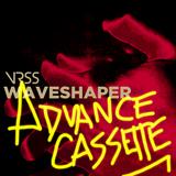 Waveshaper (Advance Cassette)