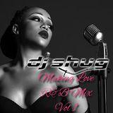 Make Love R&B Mix Vol 1 by DJ Shug