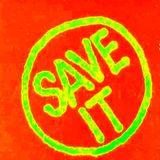 No way - Save It