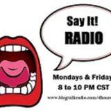 Say It! Radio (Alter Ego Friday) Feat....Sean 2 Miles