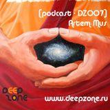 [Podcast - DZ007] - Artem Mus