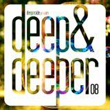DEEP & DEEPER Vol.08