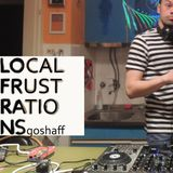 Goshaff - Local FruStraTions