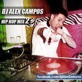 DJ Alex Campos Hip Hop Mix 2