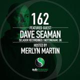 SGR 162 - Dave Seaman & Merlyn Martin