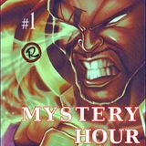 Mystery Hour #1 by Myster Dee