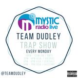#TeamDudley Show - Mystic Radio Live - February 20th 2017