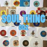 SOUL THING RADIO : 002