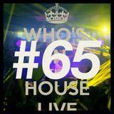 dj lecxis de _Who In The House Radio Show # 65 :)   :)   (Y)