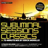 Erick Morillo – Subliminal Sessions Classics (2005)