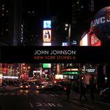 John Johnson - New York Stories Vol.04