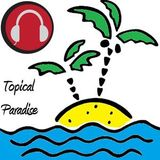 Topical Paradise - Episode 3