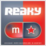 Reaky - Live @ Magic, Buenos Aires - 20.08.2011 - Part 2