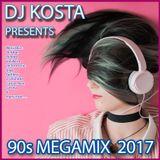 DJ Kosta 90s Megamix 2017