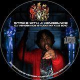 DJ Vengeance - Strike with a Vengeance!