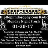 HipHopPhilosophy.com Radio - LIVE - 01-30-17 - Monday Night Fresh