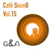 Café SounD Vol.15 by G&A