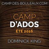Ados - Été 2016 - Session 5 de 5 (Dominick King)