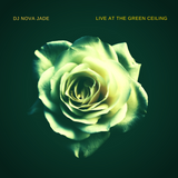DJ Nova Jade - Live At The Green Ceiling (Opening Set for DJ NDN of Tribe Called Red)