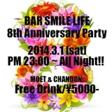 BAR SMILE LIFE 8th Anniversary Mix