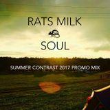 Rats Milk - Soul [Summer Contrast Festival 2017 Promo Mix]