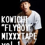 """KOWICHI""""FLYBOY""""MIXXXTAPE vol.1"""