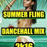SUMMER FLING DANCEHALL MIX 2016 MIXED BY MIKEY FLEXX