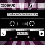The Tape (Episode 7: ODD SHAPES)