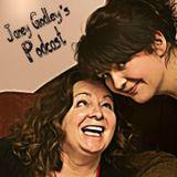 Episode 140, Janey Godley's Podcast!