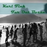 Karl Fink - Far Out Bossa