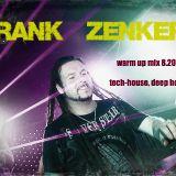 Frank Zenker´s TecNcolor - warm up mix - august 2012