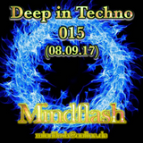 Deep in Techno 015 (09/2017)
