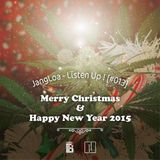 JangLoa - Listen Up! [#013] - Merry Christmas & Happy New Year 2015