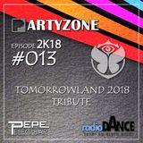 PartyZone by Peleg Bar - #013 2K18 Tomorrowland Tribute
