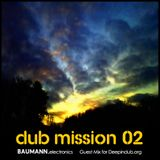 Dub Mission 02 (Guest Mix for Deepindub.org)