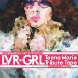LVRGRL: Teena Marie Tribute Mix