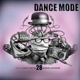 MINE IS GROOVE VOLUME 28 (DANCE MODE) (mixed by dj rawkid)