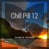 Chill Pill 12 - Island of the Mind (First Half)
