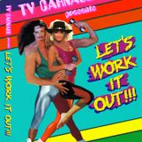 TV Carnage & DJ Teenwolf Present: Let's Work It Out, The Mixtape