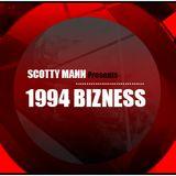 Scotty Mann - 1994 Bizness