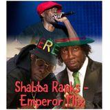 SHABBA RANKS  - EMPEROR MIX