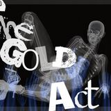 The Gold AcT