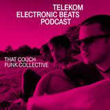Electronic Beats Podcast. Episodul 5: That Couch Funk Collective