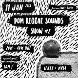 01.11.18 Fauve Radio - Pom Reggae Sounds #2 - with Tom-Ï / Mr14 / Lekss