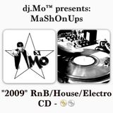 "dj.Mo™ presents: MaShOnUps RnB/House/Electro ""2009"" Mixtape Vol.2"